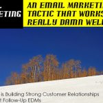 An Email Marketing Tactic that Works Really Damn Well