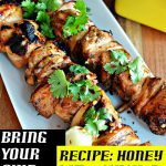 Bring Your Own Lunch Recipe: Honey & Lime Chicken Skewers #BYOL