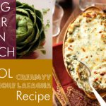 Bring-Your-Own-Lunch Recipe: Creamy Artichoke Lasagna #BYOL