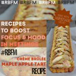 Recipes to Boost Focus in Meetings: Crème Brûlée Maple Apple Tart